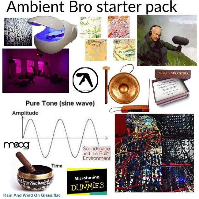 ambient bro starter pack